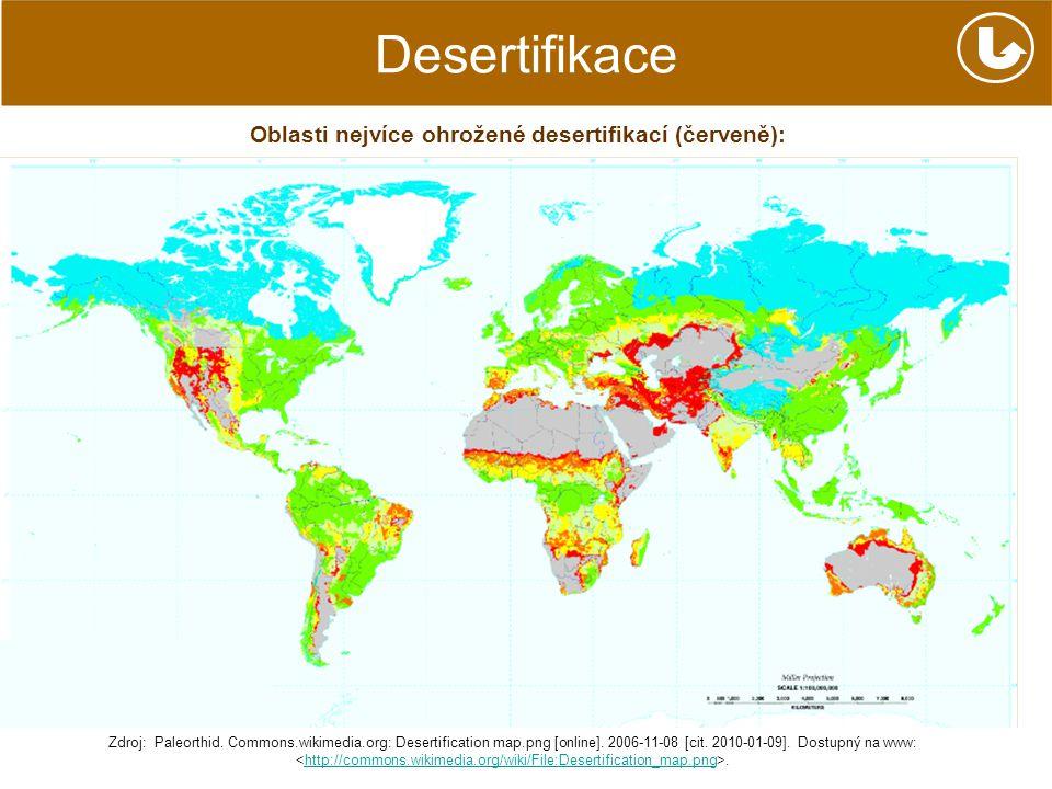 Oblasti nejvíce ohrožené desertifikací (červeně):