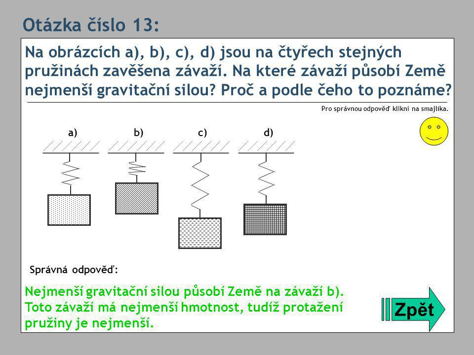 Otázka číslo 13: