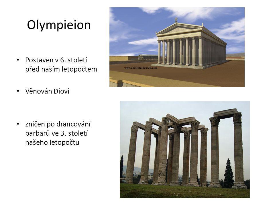 Olympieion Postaven v 6. století před naším letopočtem Věnován Diovi
