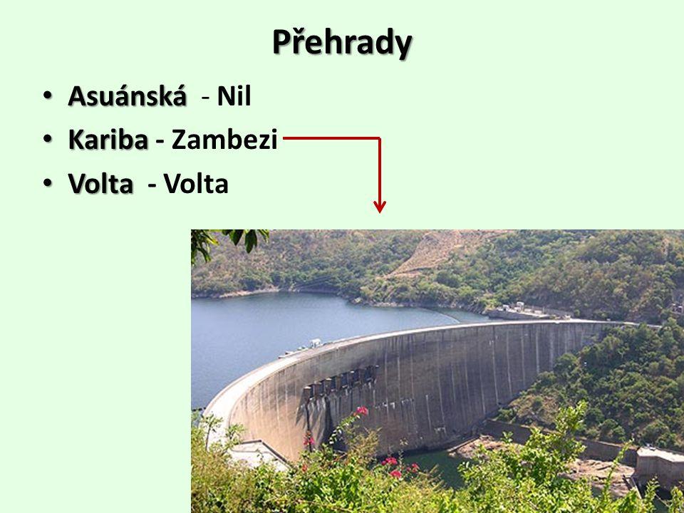 Přehrady Asuánská - Nil Kariba - Zambezi Volta - Volta