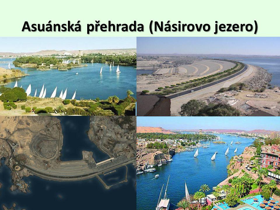 Asuánská přehrada (Násirovo jezero)