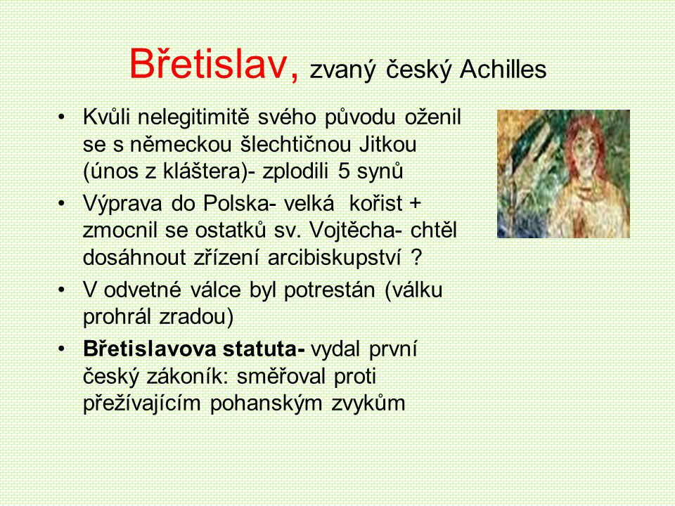 Břetislav, zvaný český Achilles