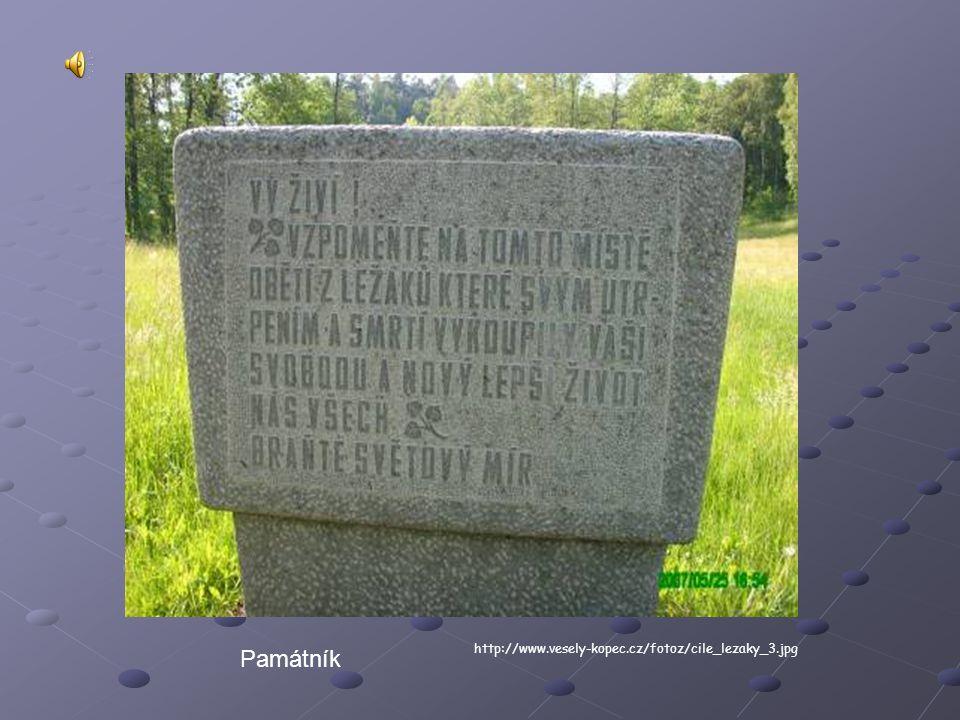 Památník http://www.vesely-kopec.cz/fotoz/cile_lezaky_3.jpg