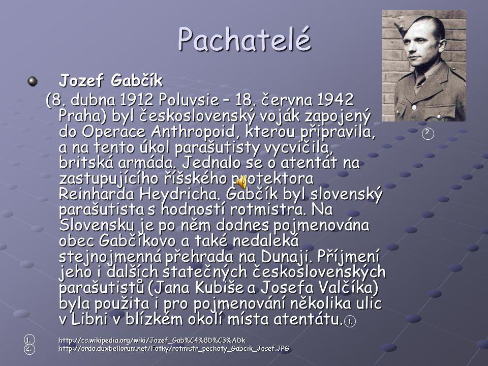 Pachatelé Jozef Gabčík
