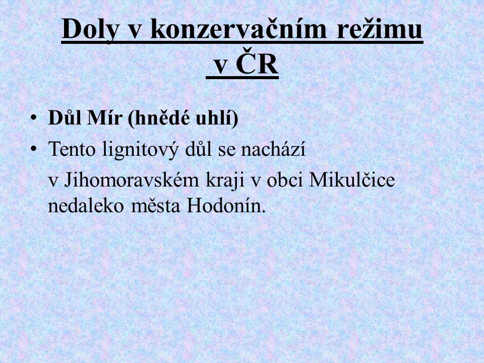 Doly v konzervačním režimu v ČR