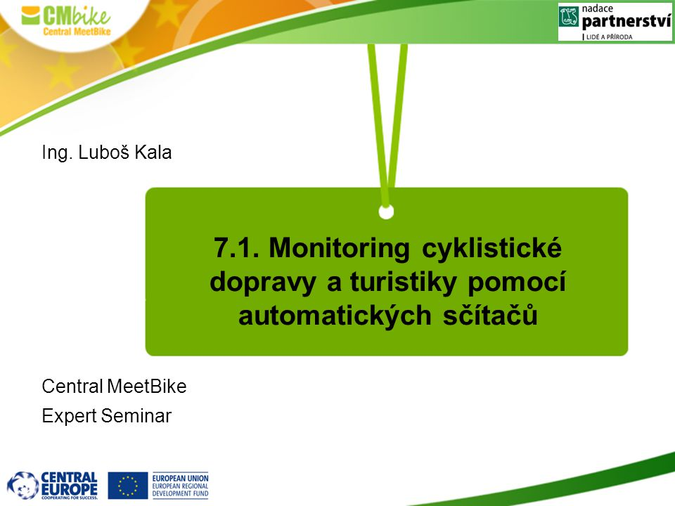 Ing. Luboš Kala Central MeetBike. Expert Seminar.