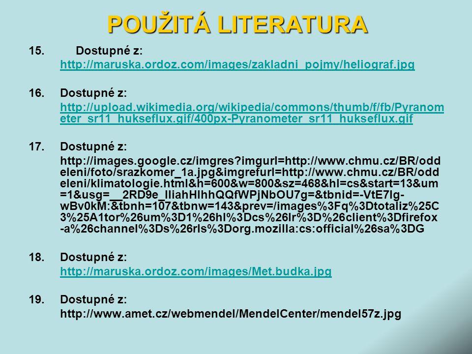 POUŽITÁ LITERATURA 15. Dostupné z: