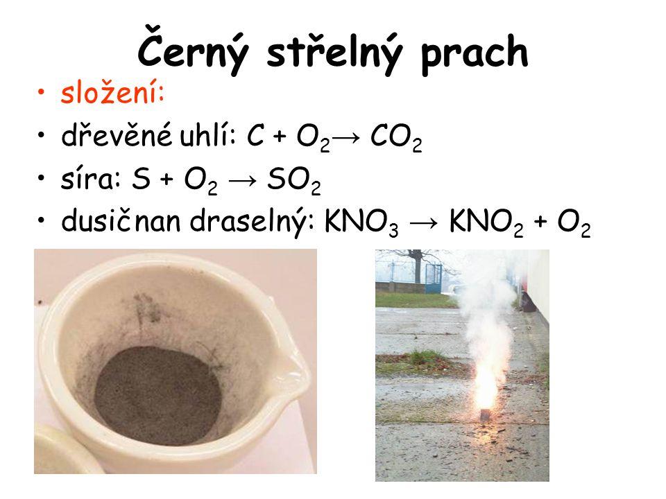 Černý střelný prach složení: dřevěné uhlí: C + O2→ CO2