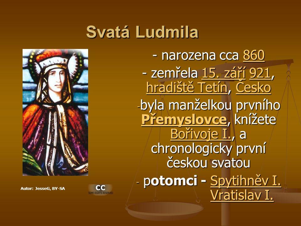 Svatá Ludmila - narozena cca 860