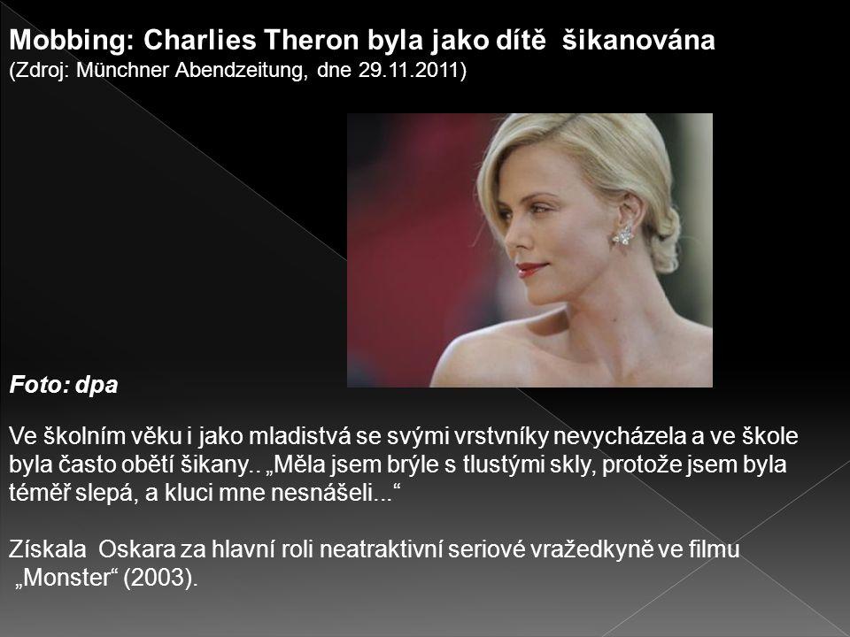Mobbing: Charlies Theron byla jako dítě šikanována