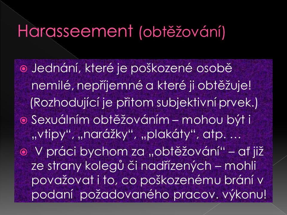 Harasseement (obtěžování)