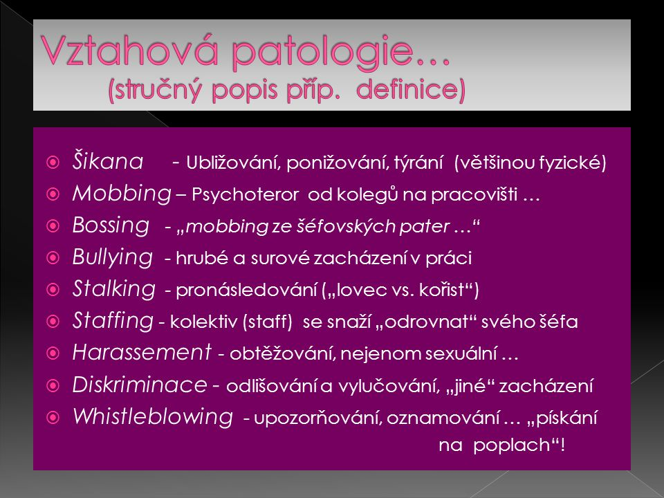 Vztahová patologie… (stručný popis příp. definice)