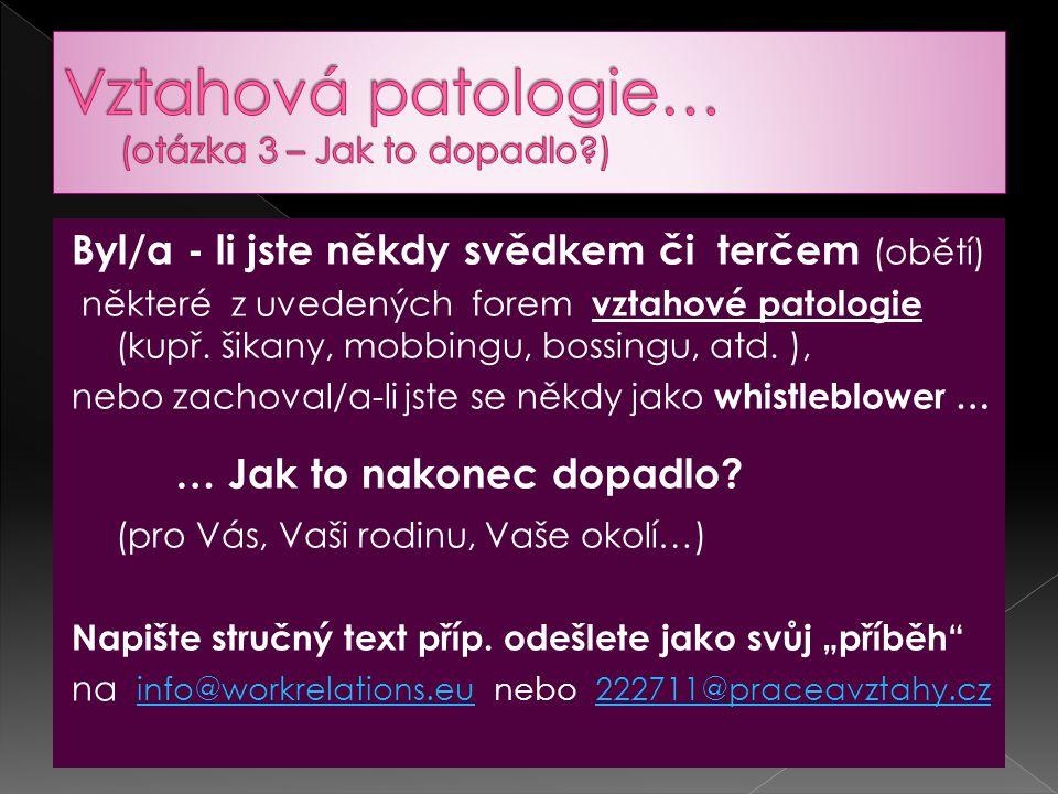 Vztahová patologie… (otázka 3 – Jak to dopadlo )