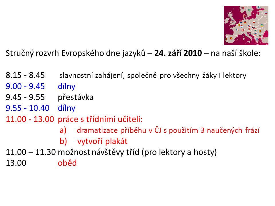 Stručný rozvrh Evropského dne jazyků – 24. září 2010 – na naší škole: