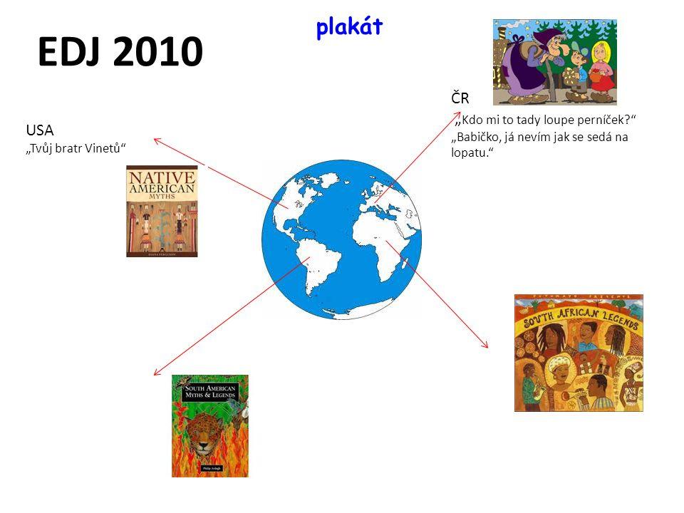 """EDJ 2010 plakát ČR """"Kdo mi to tady loupe perníček USA"""