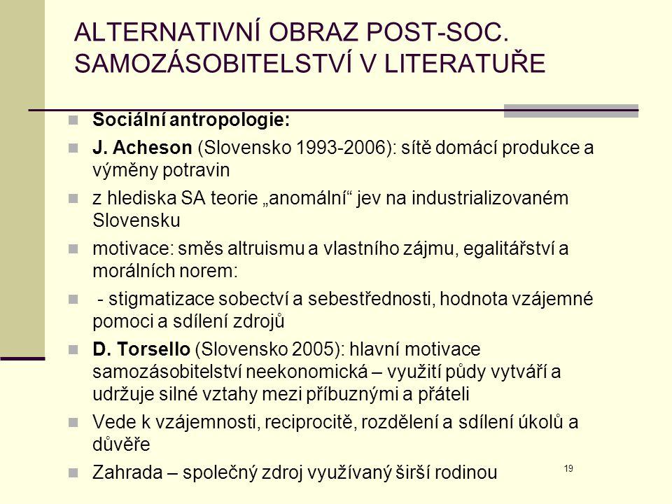 ALTERNATIVNÍ OBRAZ POST-SOC. SAMOZÁSOBITELSTVÍ V LITERATUŘE