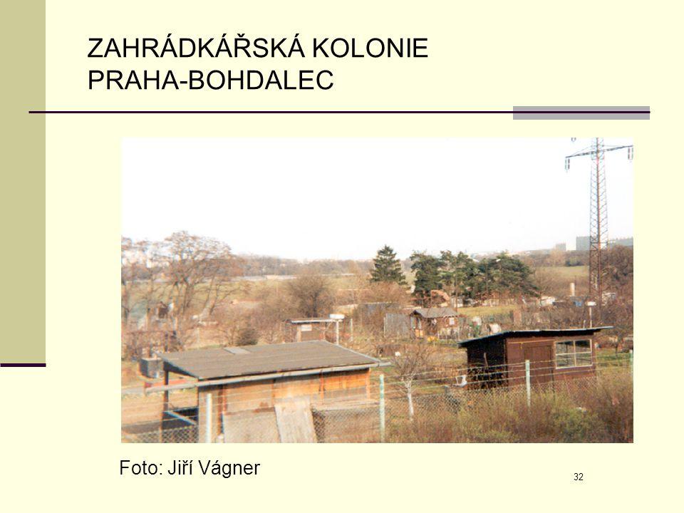 ZAHRÁDKÁŘSKÁ KOLONIE PRAHA-BOHDALEC Foto: Jiří Vágner