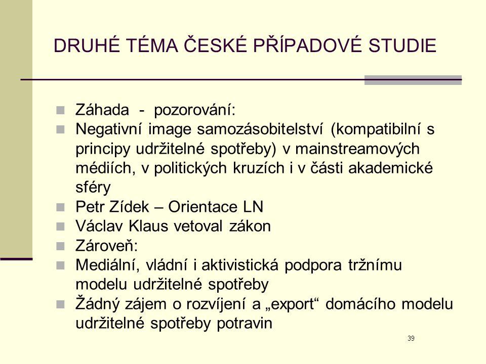 DRUHÉ TÉMA ČESKÉ PŘÍPADOVÉ STUDIE