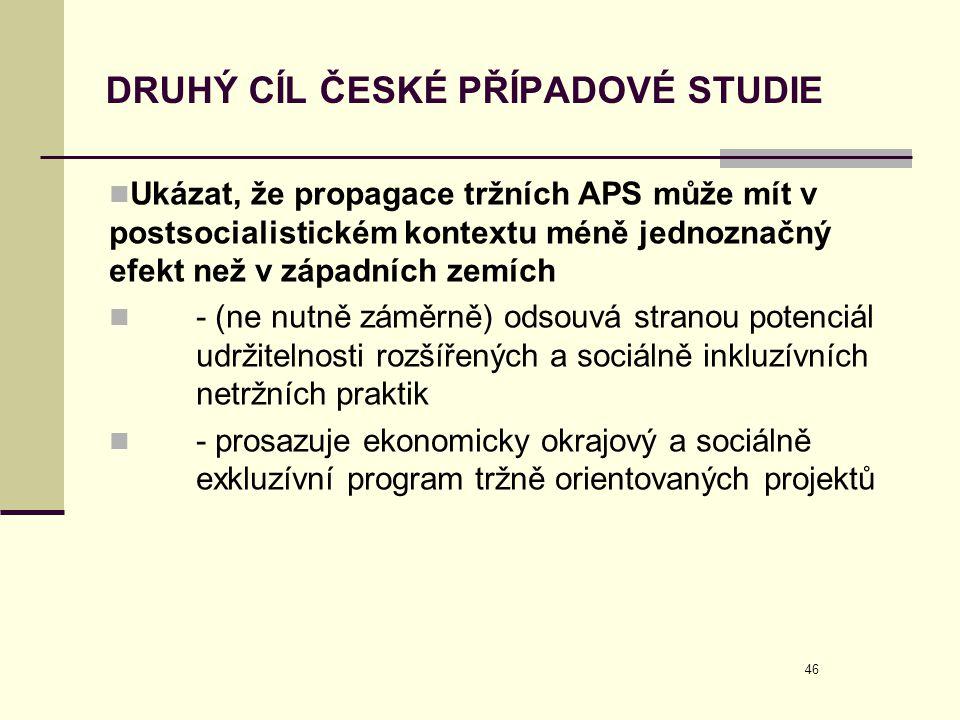 DRUHÝ CÍL ČESKÉ PŘÍPADOVÉ STUDIE