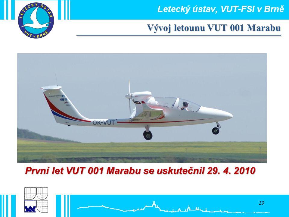 První let VUT 001 Marabu se uskutečnil 29. 4. 2010