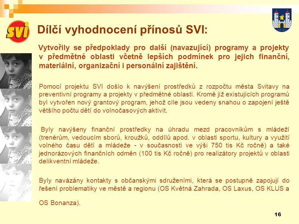 Dílčí vyhodnocení přínosů SVI: