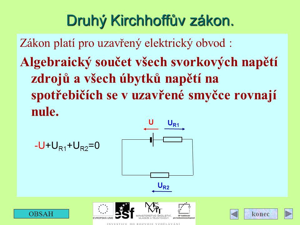Druhý Kirchhoffův zákon.
