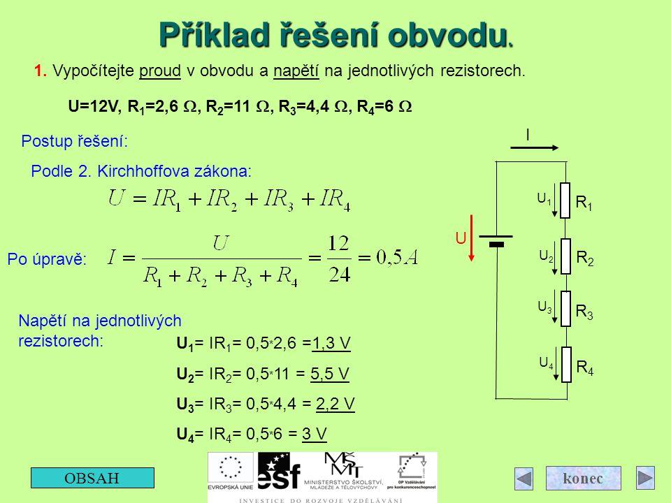 Příklad řešení obvodu. Prezentace č.240. 4.4.2017. 1. Vypočítejte proud v obvodu a napětí na jednotlivých rezistorech.