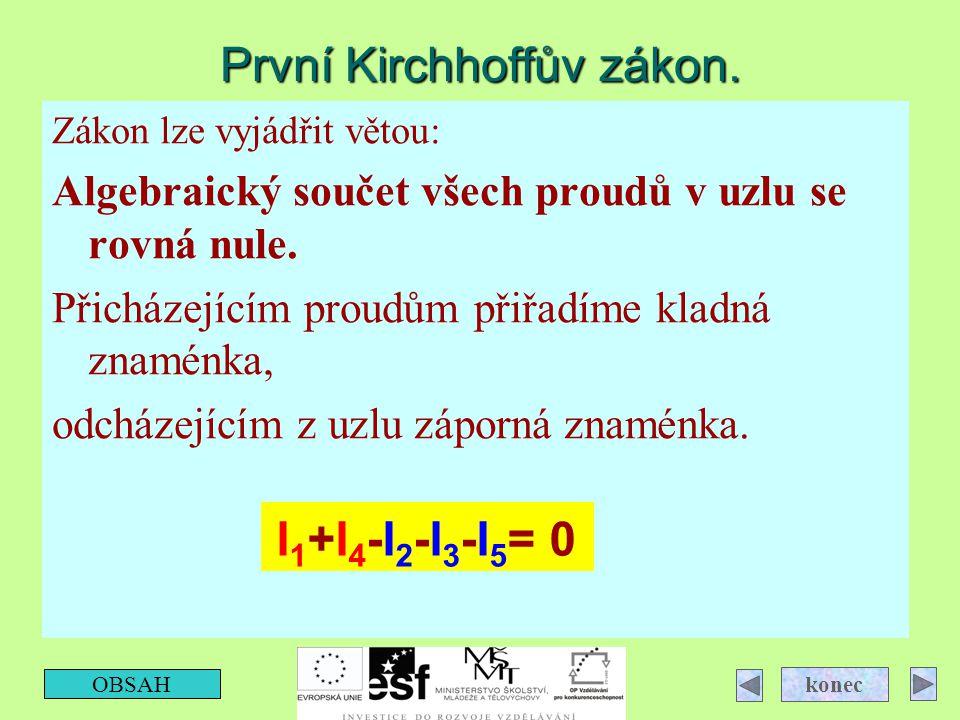 První Kirchhoffův zákon.