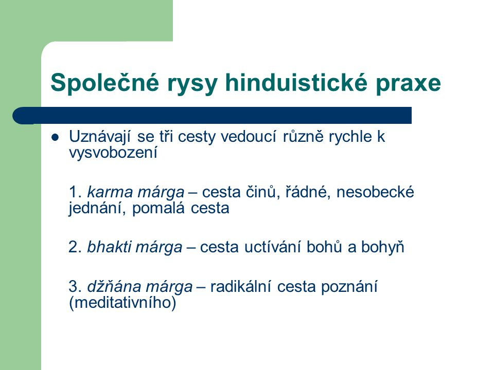 Společné rysy hinduistické praxe