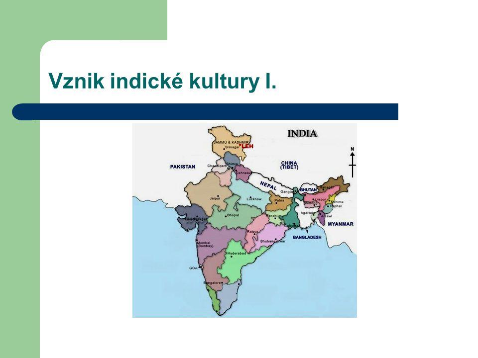 Vznik indické kultury I.