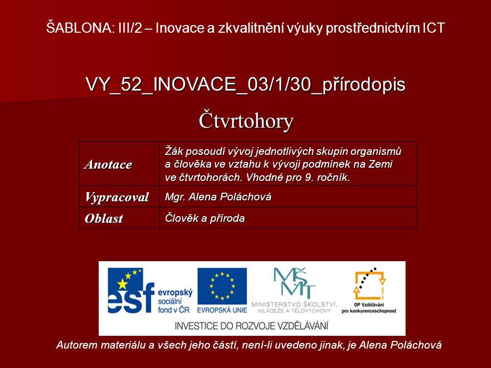 Čtvrtohory VY_52_INOVACE_03/1/30_přírodopis