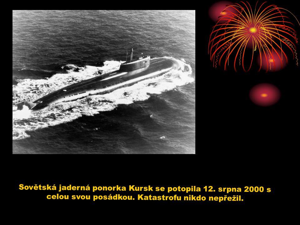 Sovětská jaderná ponorka Kursk se potopila 12