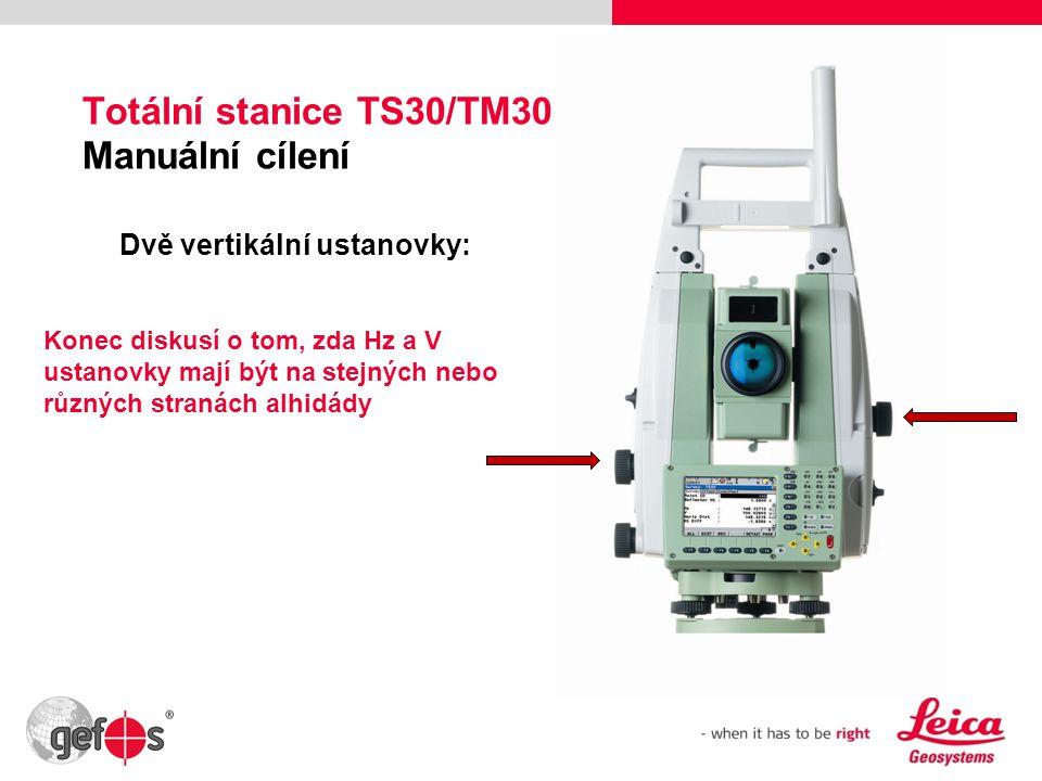 Totální stanice TS30/TM30 Manuální cílení