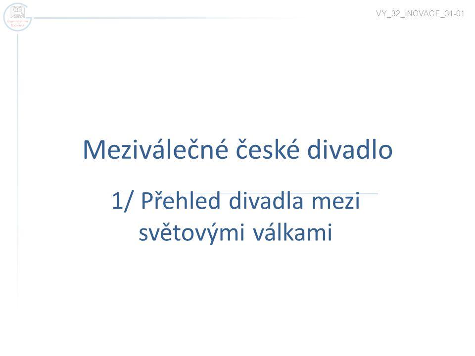 Meziválečné české divadlo