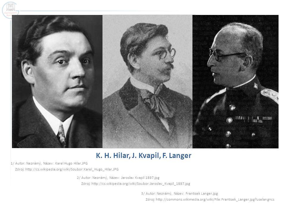 K. H. Hilar, J. Kvapil, F. Langer