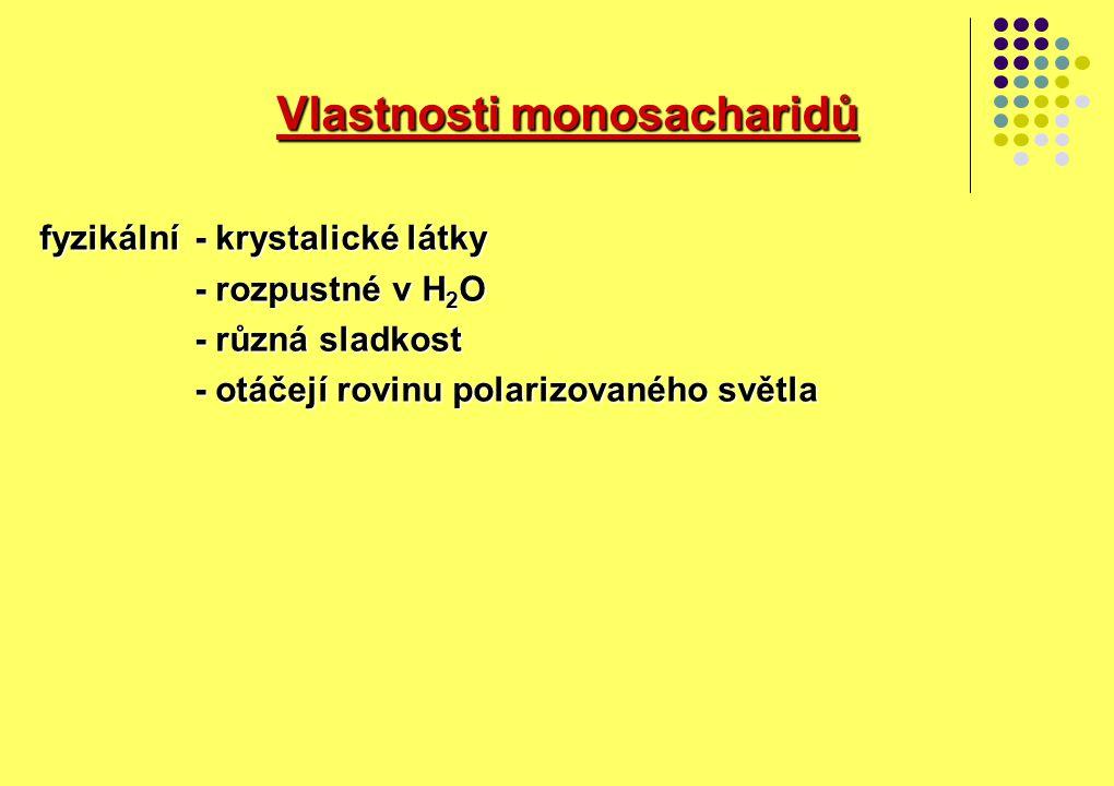 Vlastnosti monosacharidů