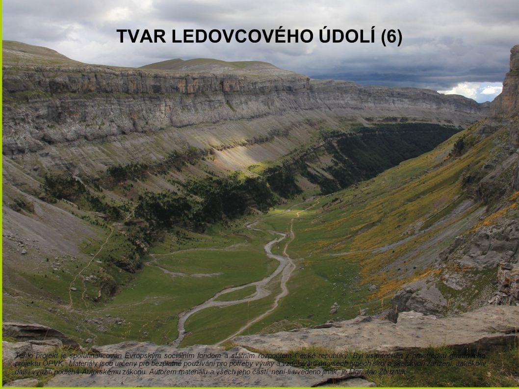 Tvar ledovcového údolí (6)