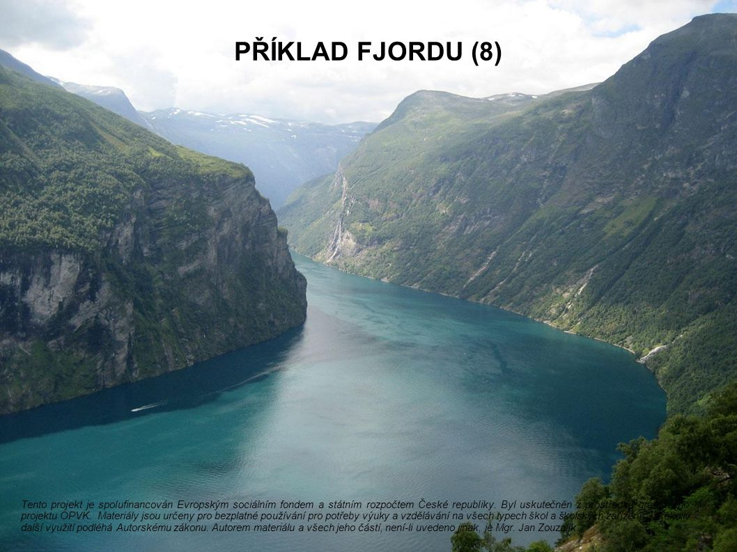 Příklad fjordu (8)