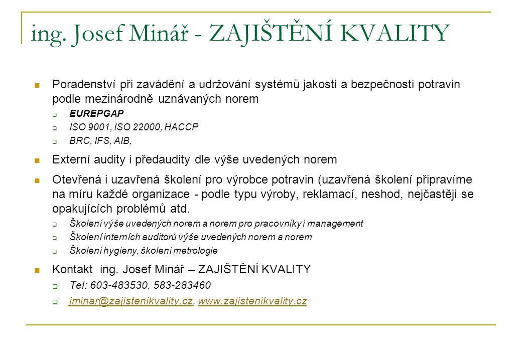 ing. Josef Minář - ZAJIŠTĚNÍ KVALITY