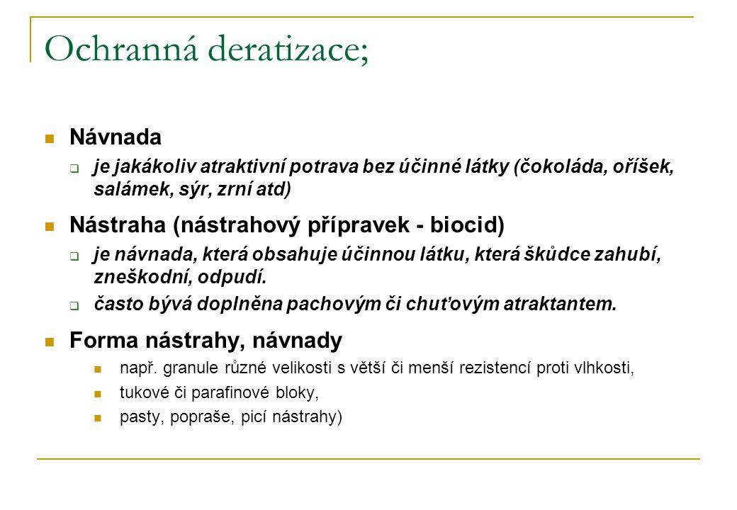 Ochranná deratizace; Návnada Nástraha (nástrahový přípravek - biocid)