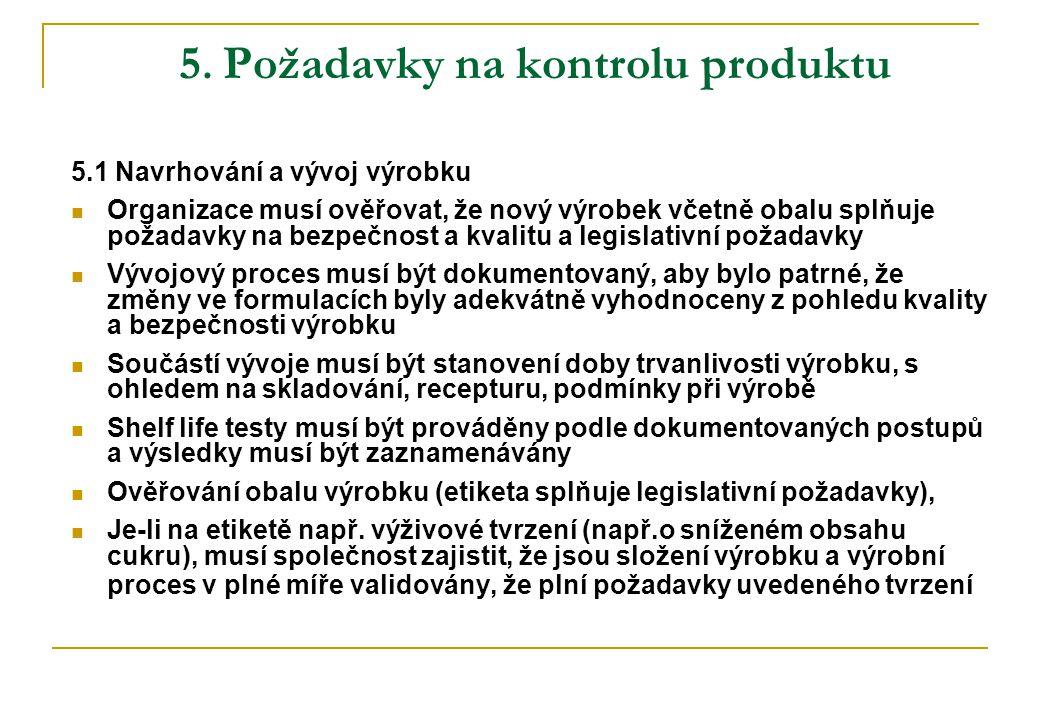 5. Požadavky na kontrolu produktu
