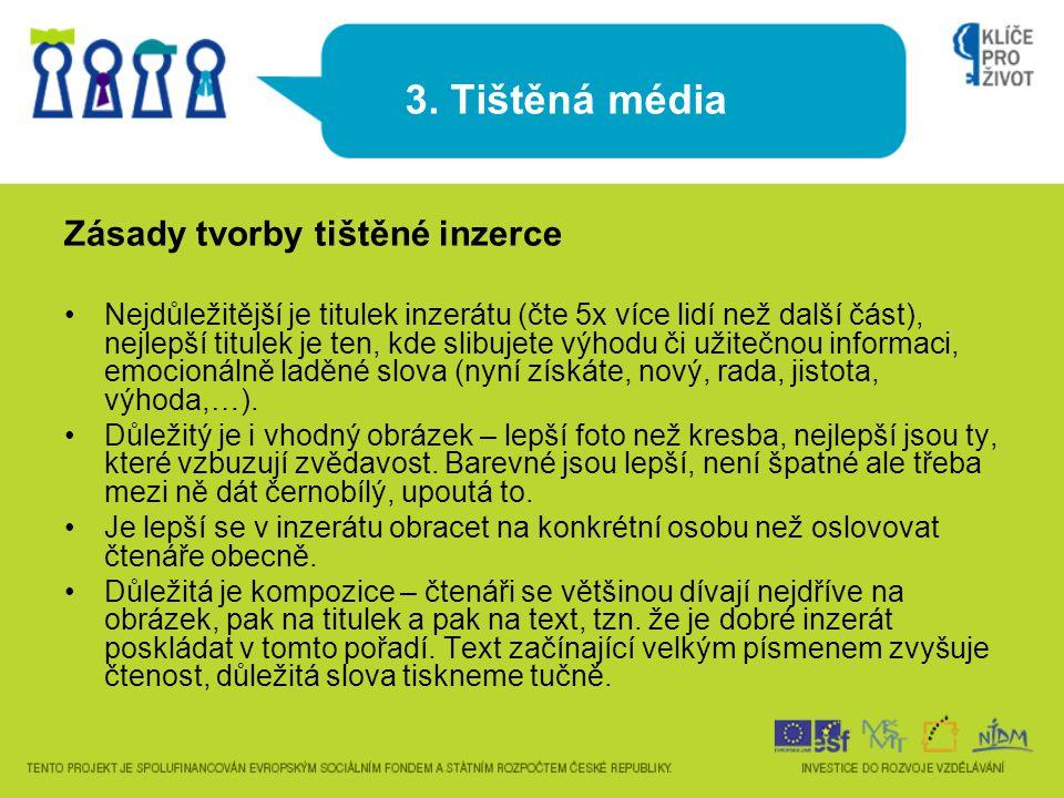 3. Tištěná média Zásady tvorby tištěné inzerce