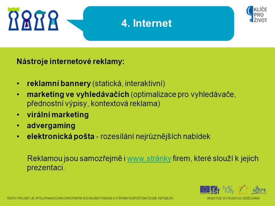 4. Internet Nástroje internetové reklamy: