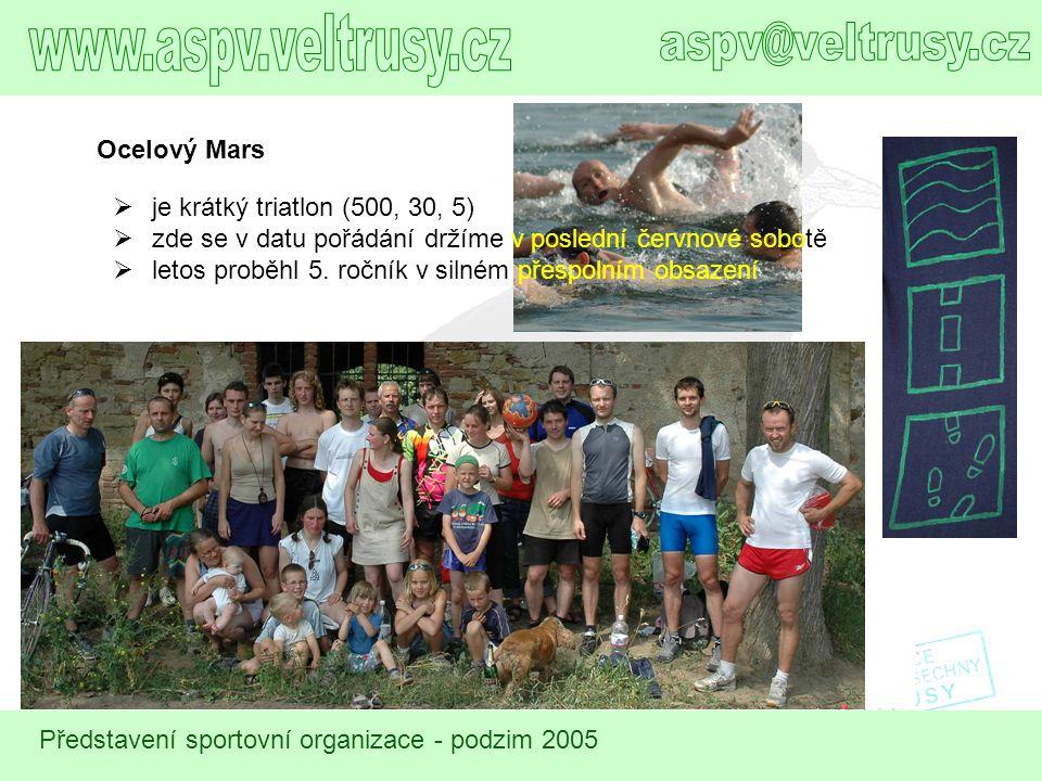 www.aspv.veltrusy.cz aspv@veltrusy.cz Ocelový Mars