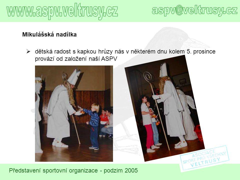 www.aspv.veltrusy.cz aspv@veltrusy.cz Mikulášská nadílka