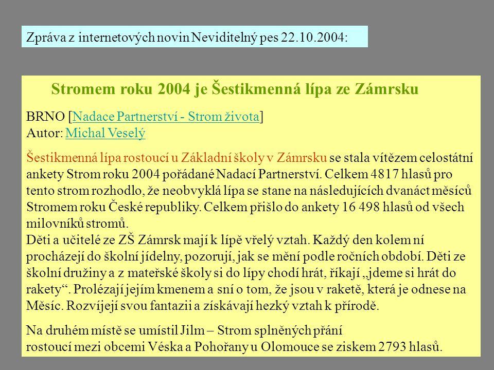 Stromem roku 2004 je Šestikmenná lípa ze Zámrsku