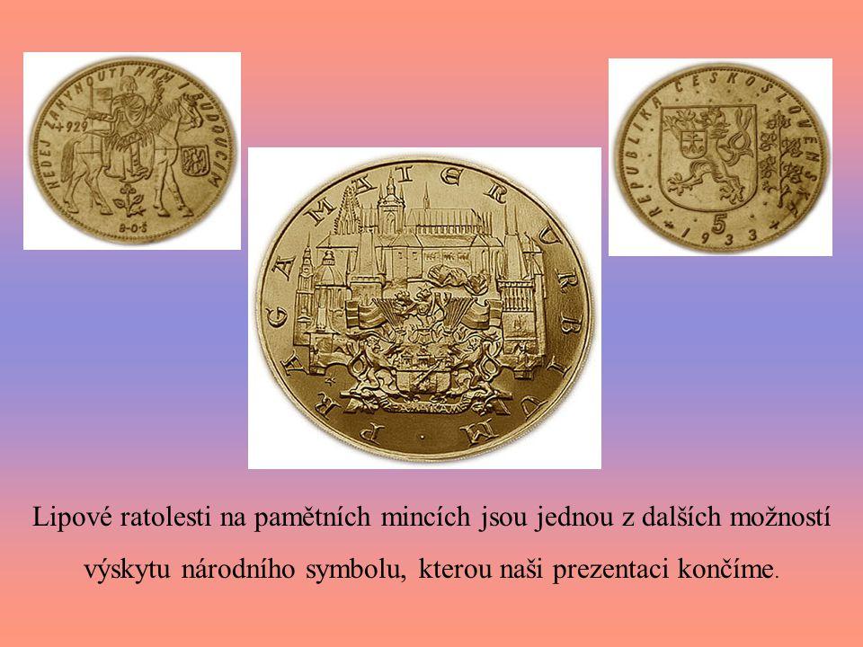 Lipové ratolesti na pamětních mincích jsou jednou z dalších možností