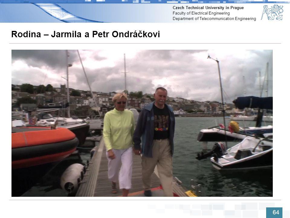 Rodina – Jarmila a Petr Ondráčkovi