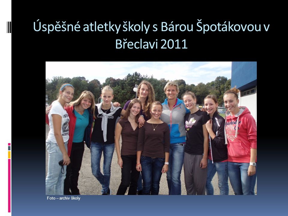 Úspěšné atletky školy s Bárou Špotákovou v Břeclavi 2011