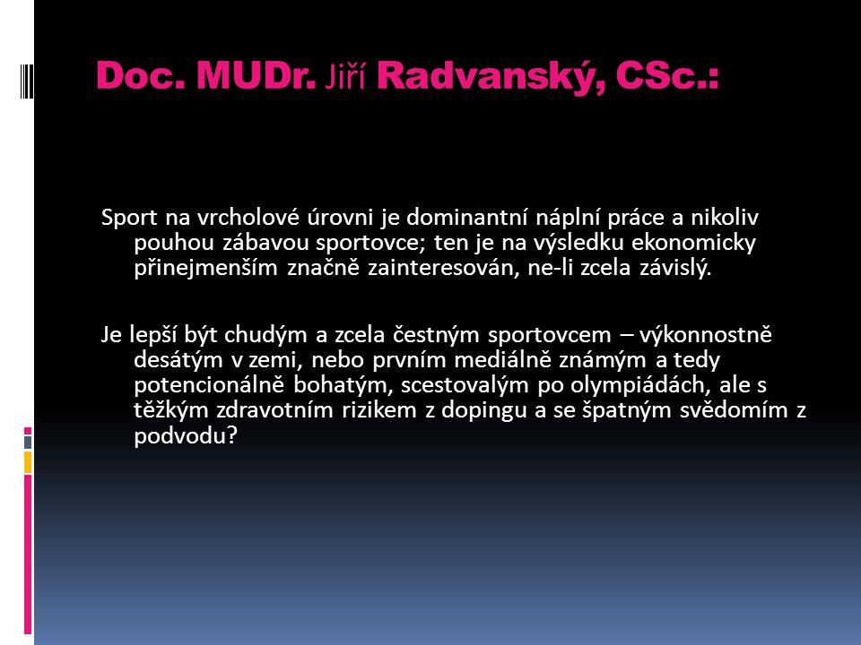 Doc. MUDr. Jiří Radvanský, CSc.:
